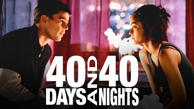 40 Days and 40 Nights - Official Trailer (HD)