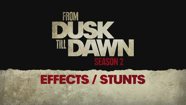 From Dusk Till Dawn: The Series - Season 2 Special Effects and Stunts (Exclusive Featurette)