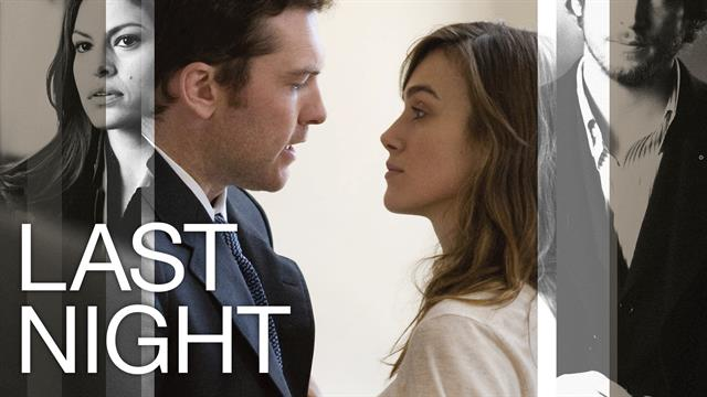 Last Night - Theatrical Trailer (HD)