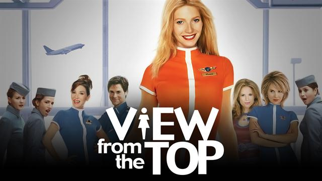 View From The Top - Official Trailer (HD)